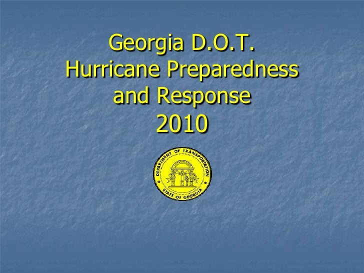 Georgia D.O.T. Hurricane Preparedness and Response2010<br />
