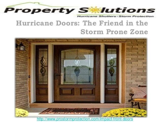 Hurricane Doors The Friend in the Storm Prone Zone //.  sc 1 st  SlideShare & Hurricane doors the friend in the storm prone zone