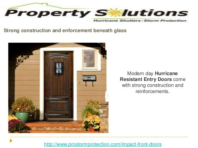 Hurricane doors the friend in the storm prone zone Slide 3
