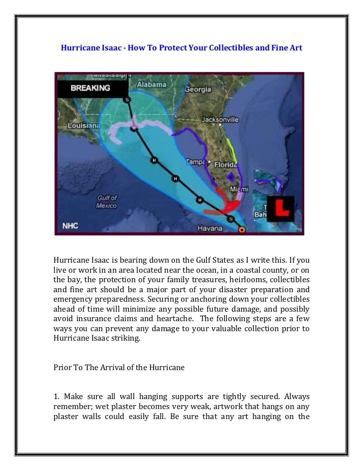 Hurricane Isaac - How To Protect Your Collectibles and Fine ArtHurricane Isaac is bearing down on the Gulf States as I wri...