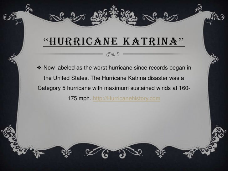 """HURRICANE KATRINA"" Now labeled as the worst hurricane since records began in  the United States. The Hurricane Katrina d..."