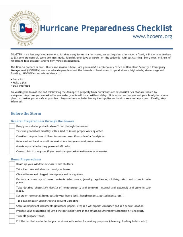 Hurricane Preparedness Checklist www.hcoem.org DISASTER. It strikes anytime, anywhere. It takes many forms -- a hurricane,...