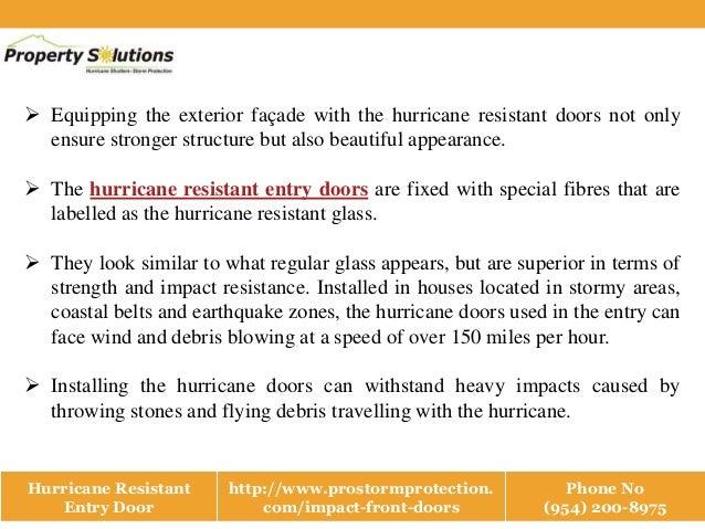 Hurricane resistant entry door Slide 2