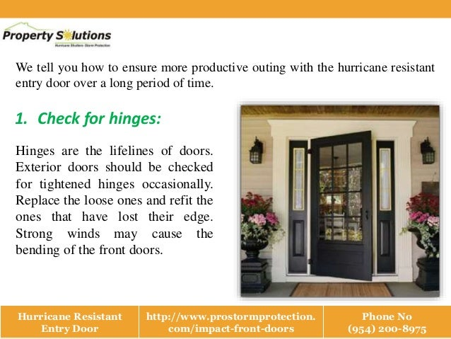 Hurricane resistant entry door Slide 3