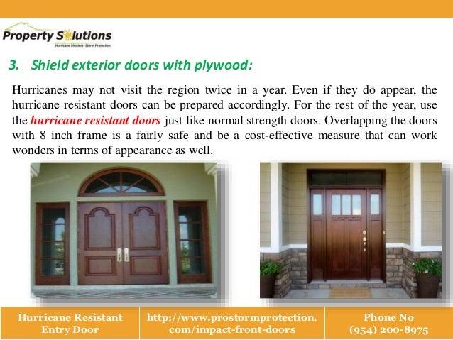Hurricane resistant entry door