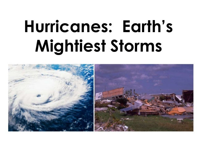 Hurricanes: Earth's Mightiest Storms