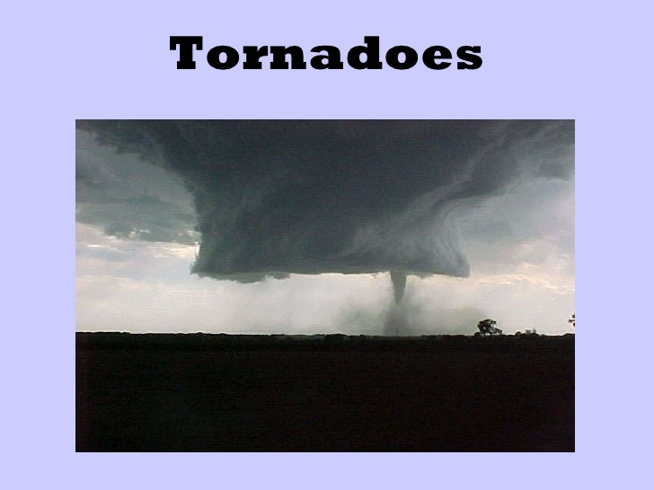 Hurricanes and Tornadoes Hurricanes And Tornadoes