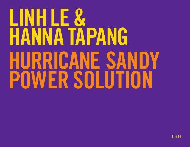 LINH LE &HANNA TAPANGHURRICANE SANDYPOWER SOLUTION                  L+H