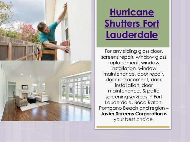 Hurricane Shutters Fort Lauderdale For Any Sliding Glass Door, Screens  Repair, Window Glass Replacement ...