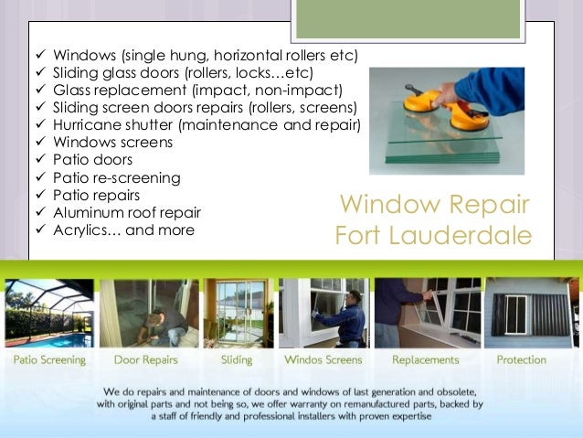 2. Window Repair Fort Lauderdale  Windows (single Hung, Horizontal Rollers  Etc)  Sliding Glass Doors ...