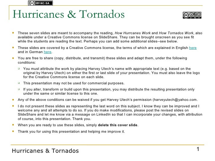 Licensed under    Hurricanes & Tornados    These seven slides are meant to accompany the reading, How Hurrcanes Work and ...