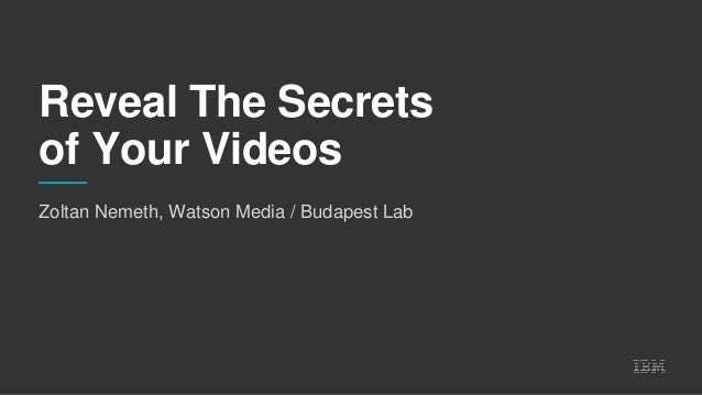Reveal The Secrets of Your Videos