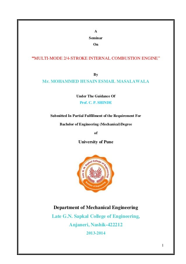 "1 A Seminar On ""MULTI-MODE 2/4-STROKE INTERNAL COMBUSTION ENGINE"" By Mr. MOHAMMED HUSAIN ESMAIL MASALAWALA Under The Guida..."