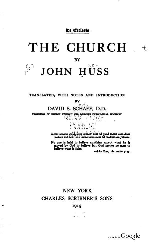 D:  caricatu-  THE CHURCH ' wa  íafl 0-6-   JOHN HUSS  TRANSLATED,  WITH NOTES AND INTRODUCTION BY  DAVID s.   D. D.  o ¡ o...