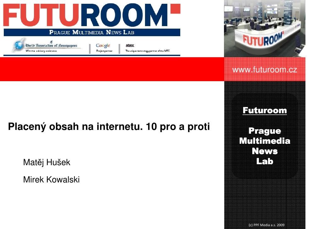 www.futuroom.cz                                                www.futuroom.cz                                            ...