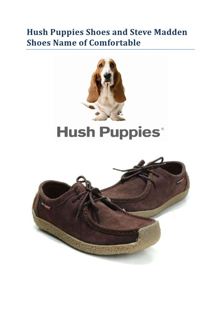 Hush Puppies Shoes And Steve Madden Shoes Name Of Comfortable Footwear
