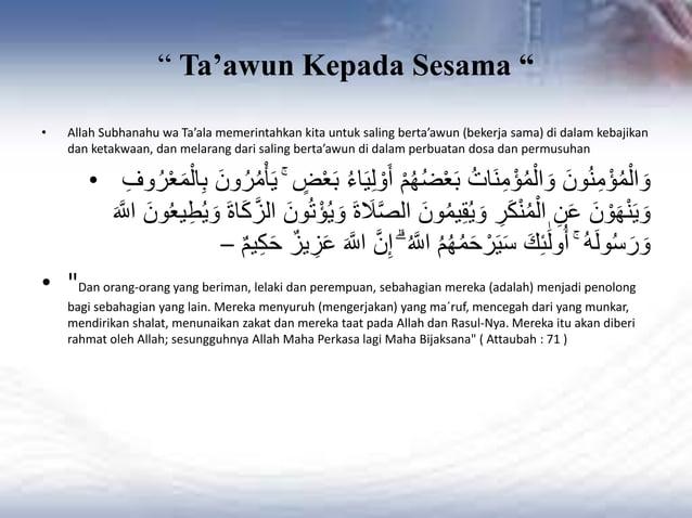 """"""" Ta'awun Kepada Sesama """" • Allah Subhanahu wa Ta'ala memerintahkan kita untuk saling berta'awun (bekerja sama) di dalam k..."""