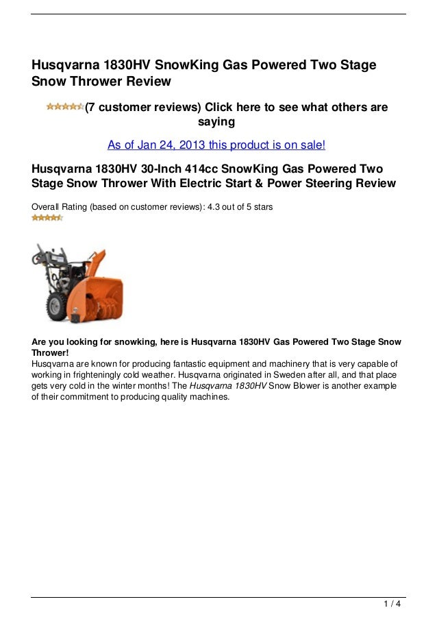Husqvarna 1830HV SnowKing Gas Powered Two StageSnow Thrower Review             (7 customer reviews) Click here to see what...