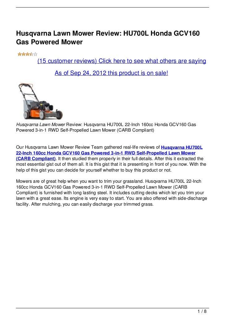 Husqvarna Lawn Mower Review: HU700L Honda GCV160Gas Powered Mower           (15 customer reviews) Click here to see what o...