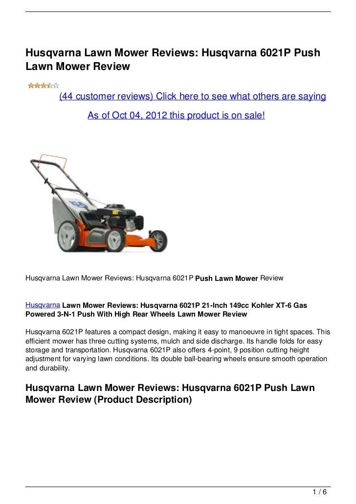 Husqvarna Lawn Mower Reviews: Husqvarna 6021P PushLawn Mower Review          (44 customer reviews) Click here to see what ...