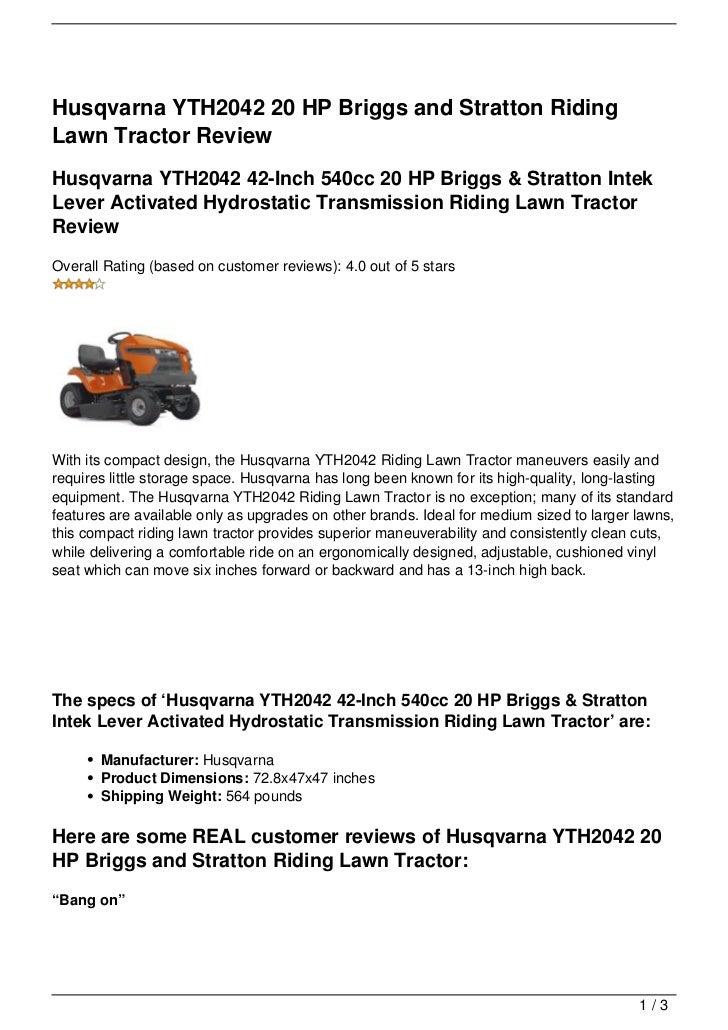 Husqvarna YTH2042 20 HP Briggs and Stratton RidingLawn Tractor ReviewHusqvarna YTH2042 42-Inch 540cc 20 HP Briggs & Stratt...