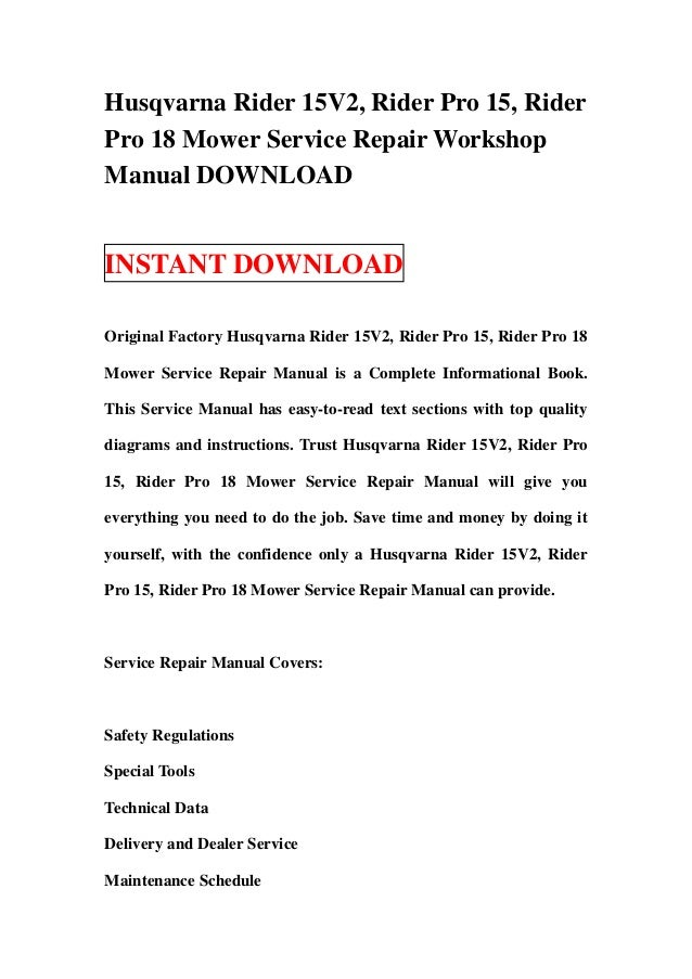 husqvarna rider15v2 pro 15 and pro 18 mower service manual