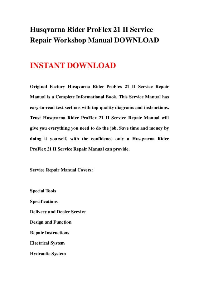 husqvarna rider proflex 21 ii service repair workshop manual download
