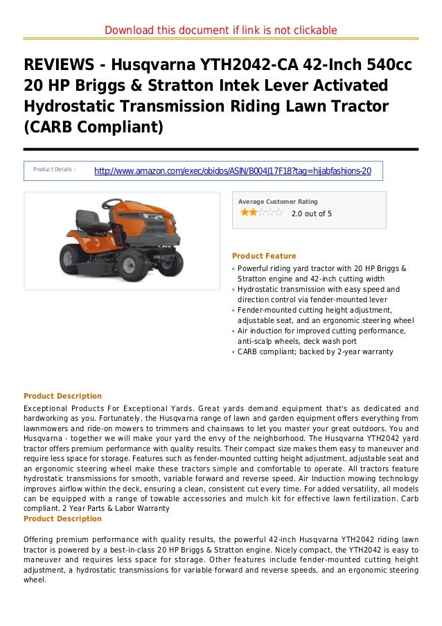 Download this document if link is not clickableREVIEWS - Husqvarna YTH2042-CA 42-Inch 540cc20 HP Briggs & Stratton Intek L...