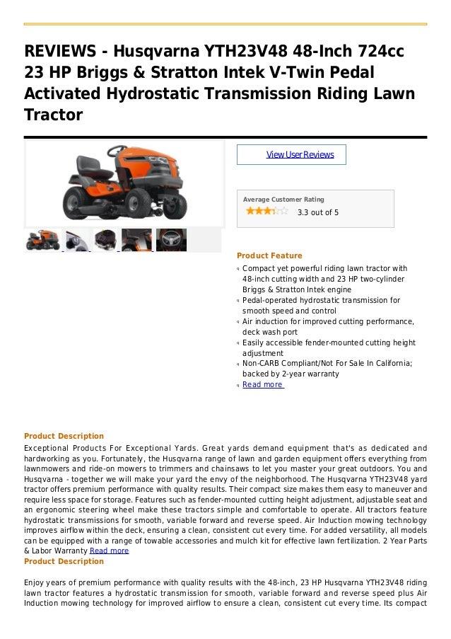 REVIEWS - Husqvarna YTH23V48 48-Inch 724cc23 HP Briggs & Stratton Intek V-Twin PedalActivated Hydrostatic Transmission Rid...