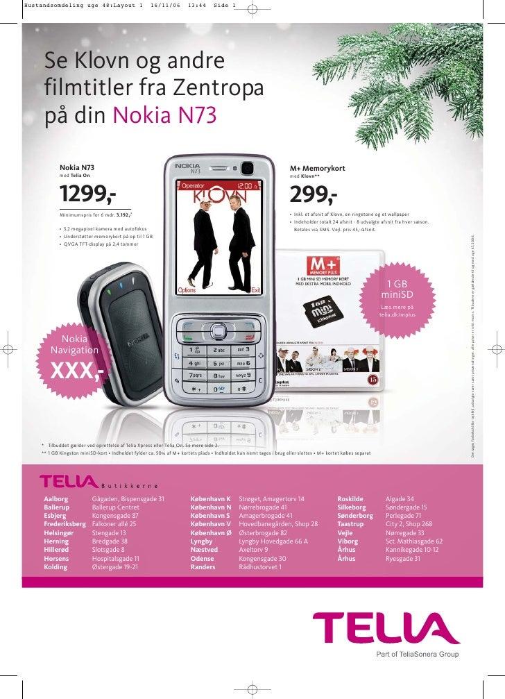 Se Klovn og andre filmtitler fra Zentropa på din Nokia N73         Nokia N73                                              ...