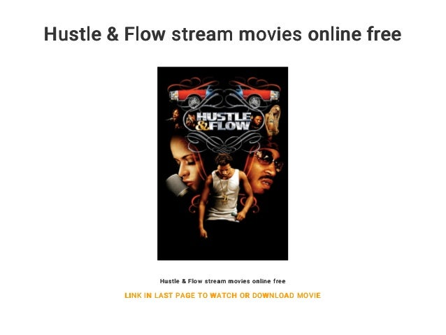 Hustle & Flow Stream