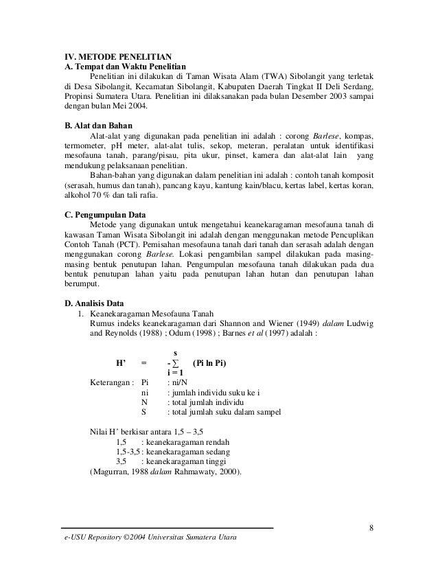 IV. METODE PENELITIAN A. Tempat dan Waktu Penelitian Penelitian ini dilakukan di Taman Wisata Alam (TWA) Sibolangit yang t...