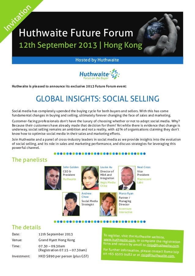 Huthwaite is pleased to announce its exclusive 2013 Future Forum event: Global Insights: Social SELLing Social media has c...