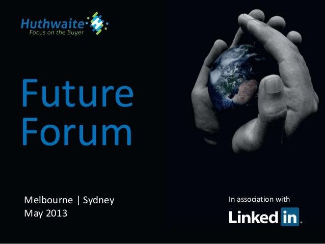 FutureIn association withForumMelbourne | SydneyMay 2013