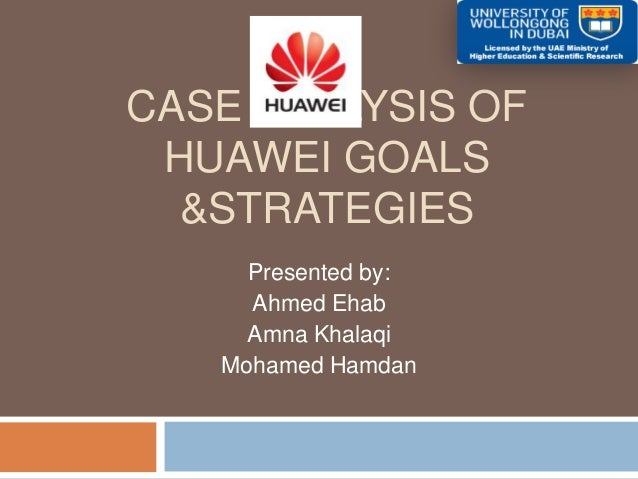 huawei case study Huawei is a global brand that provides telecommunications technologies here's how we introduced the tech giant's brand to north america.