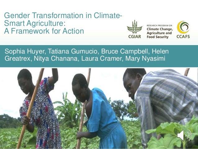 Sophia Huyer, Tatiana Gumucio, Bruce Campbell, Helen Greatrex, Nitya Chanana, Laura Cramer, Mary Nyasimi Gender Transforma...
