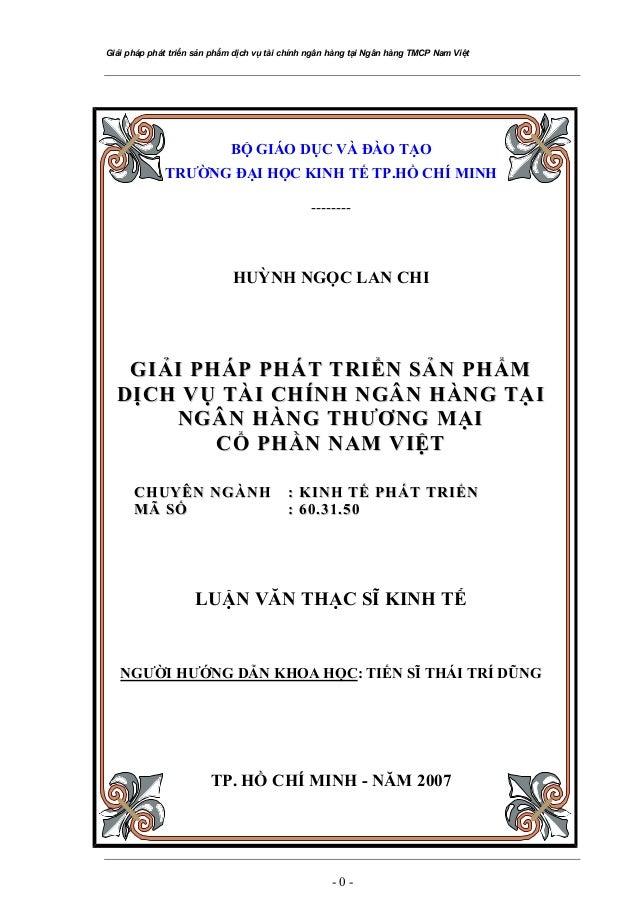 Giải pháp phát triển sản phẩm dịch vụ tài chính ngân hàng tại Ngân hàng TMCP Nam Việt BỘ GIÁO DỤC VÀ ĐÀO TẠO TRƯỜNG ĐẠI HỌ...