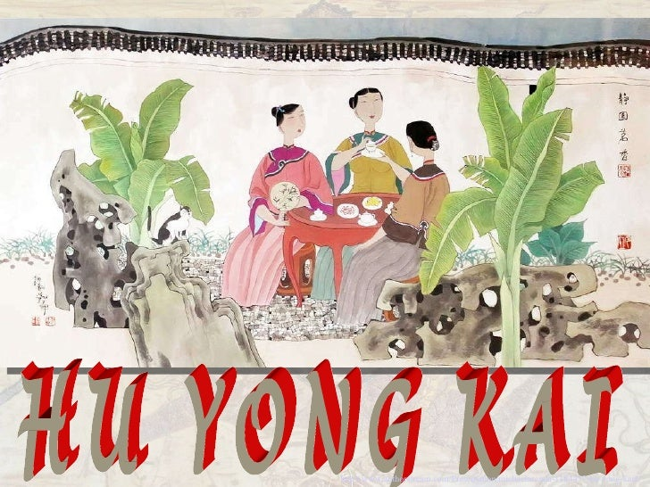 HU YONG KAI http://www.authorstream.com/Presentation/michaelasanda-1184477-hu-yong-kai2/