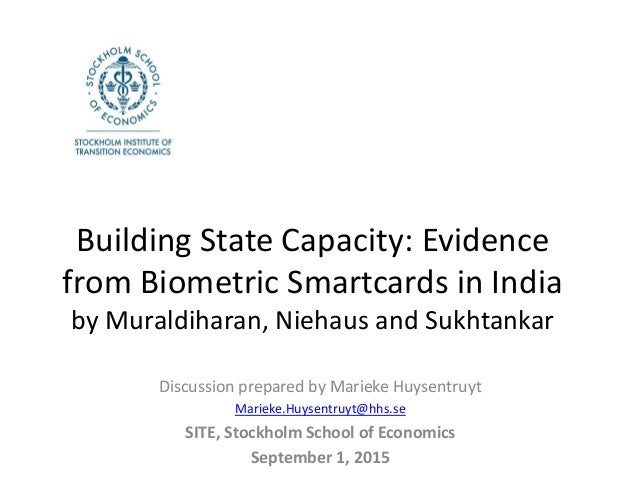 Building State Capacity: Evidence from Biometric Smartcards in India by Muraldiharan, Niehaus and Sukhtankar Discussion pr...