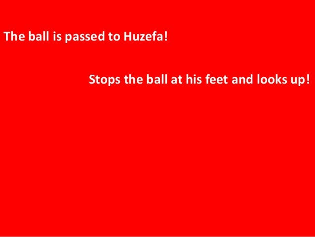The ball is passed to Huzefa!  Stops the ball at his feet and looks up!