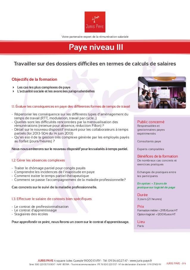 Votre partenaire expert de la rémunération salariale  Paye niveau III  Travailler sur des dossiers difficiles en termes de...