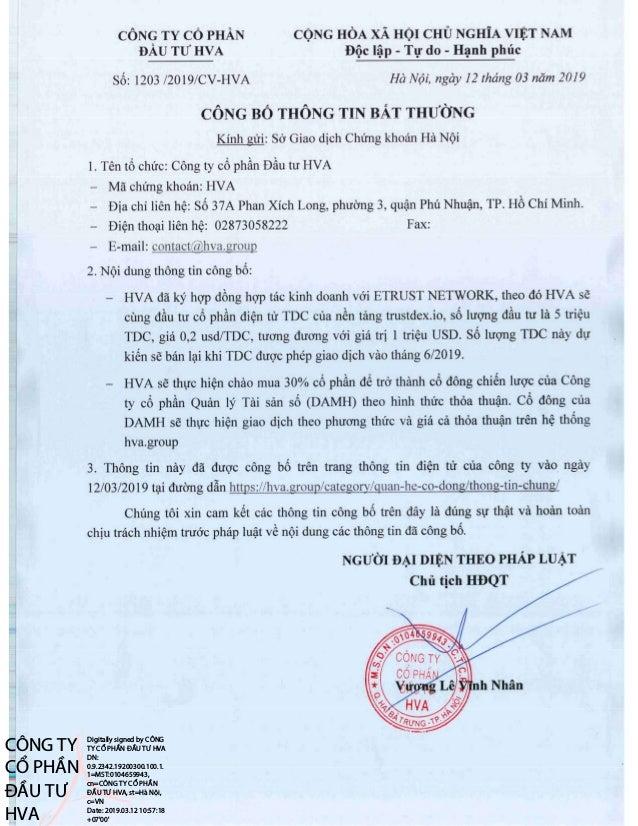 CÔNG TY CỔ PHẦN ĐẦU TƯ HVA Digitally signed by CÔNG TY CỔ PHẦN ĐẦU TƯ HVA DN: 0.9.2342.19200300.100.1. 1=MST:0104659943, c...