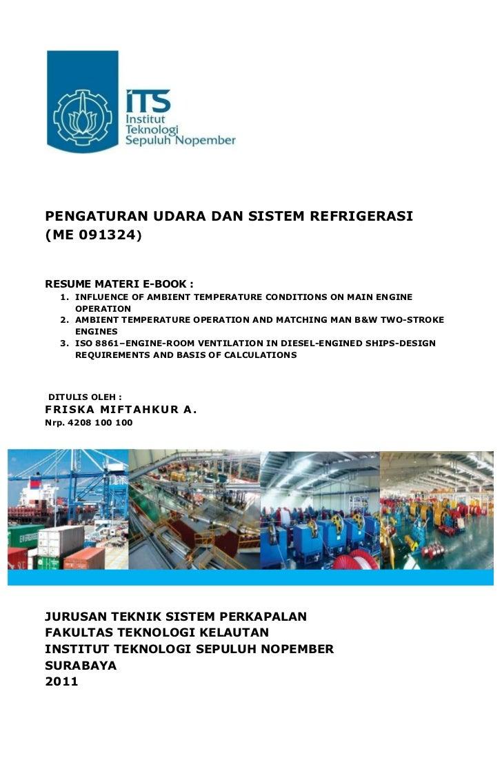 PENGATURAN UDARA DAN SISTEM REFRIGERASI(ME 091324)RESUME MATERI E-BOOK :  1. INFLUENCE OF AMBIENT TEMPERATURE CONDITIONS O...