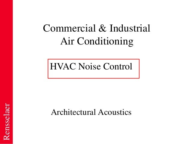 Rensselaer Commercial & Industrial Air Conditioning Architectural Acoustics HVAC Noise Control