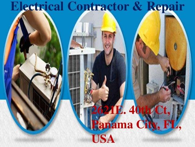 Electrical Contractor & Repair 2621E. 40th Ct, Panama City, FL, USA
