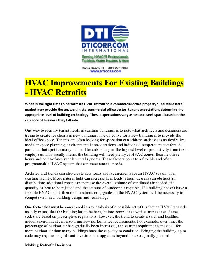 HVAC Improvements For Existing Buildings- HVAC RetrofitsWhen is the right time to perform an HVAC retrofit to a commercial...