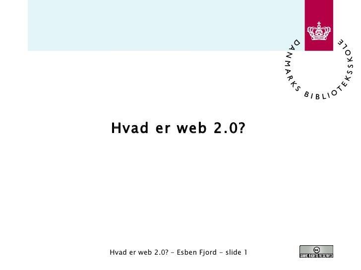 Hvad er web 2.0?