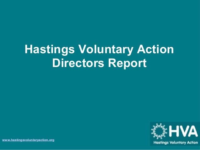 HastingsVoluntaryAction DirectorsReport www.hastingsvoluntaryaction.org