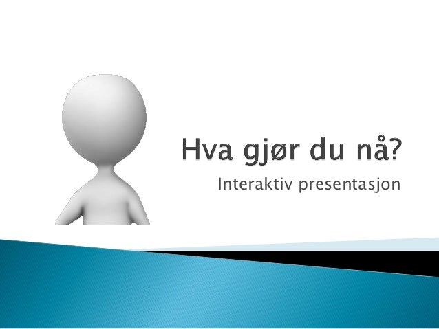 Interaktiv presentasjon