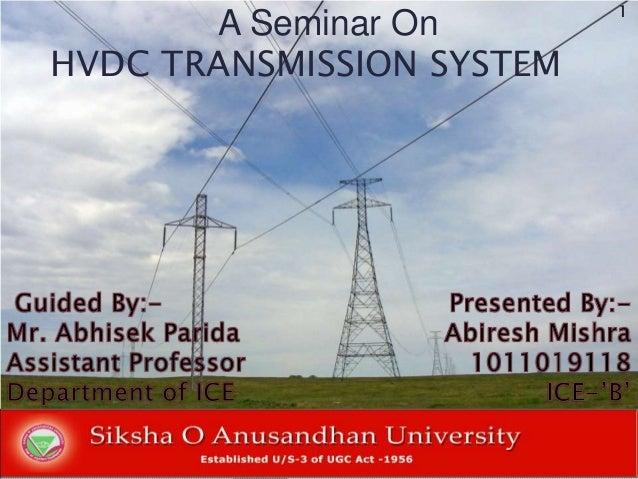 A Seminar On HVDC TRANSMISSION SYSTEM 1 1